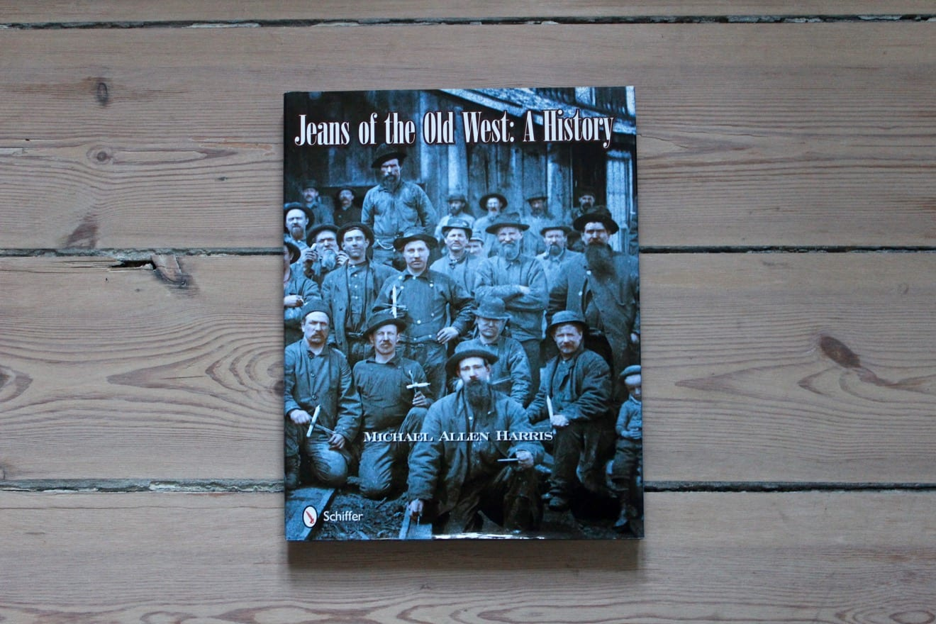 Denim books Jeans of the Old West A History Mike Harris